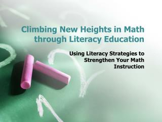 Climbing New Heights in Math through Literacy Education