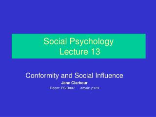 Social Psychology Lecture 13