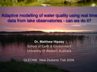 Adaptive modelling of water quality using real time data from lake observatories - can we do it?