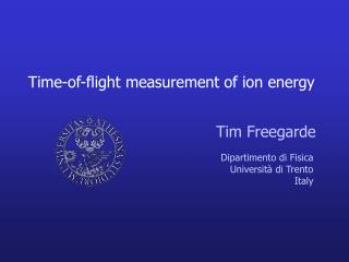 Time-of-flight measurement of ion energy