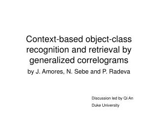 Context-based object-class recognition and retrieval by generalized correlograms