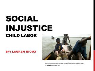 Social Injustice Child Labor