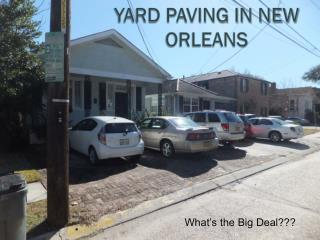 Yard Paving in new Orleans