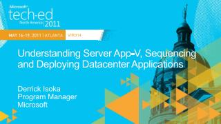 Understanding Server App-V, Sequencing and Deploying Datacenter Applications