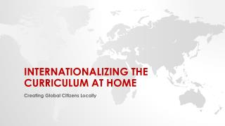 Internationalizing the curriculum at home