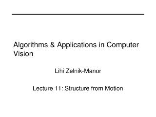 Algorithms & Applications in Computer Vision