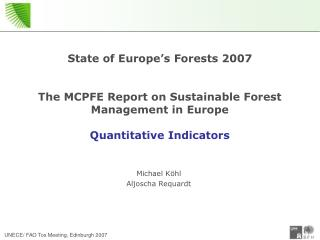 State of Europe's Forests 2007 The MCPFE Report on Sustainable Forest Management in Europe