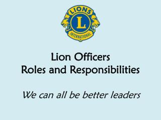 Lion Officers Roles and Responsibilities