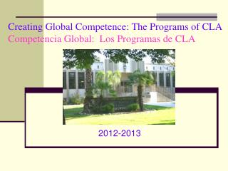 Creating Global Competence: The Programs of CLA Competencia Global:  Los Programas de CLA