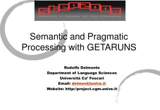 Semantic and Pragmatic Processing with GETARUNS