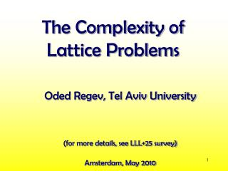 The Complexity of  Lattice Problems