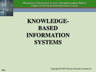 KNOWLEDGE-BASED INFORMATION SYSTEMS