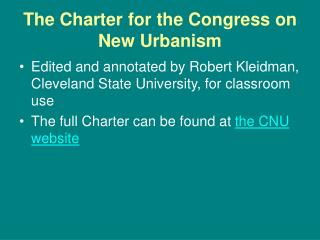The Charter for the Congress on New Urbanism