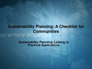 Sustainability Planning: A Checklist for Communities