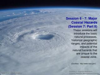 Session 6 - 7: Major Coastal Hazards (Session 7: Part II)