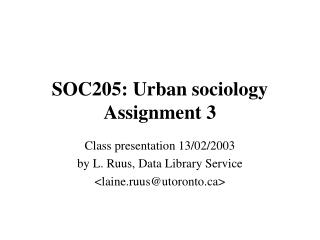 SOC205: Urban sociology Assignment 3