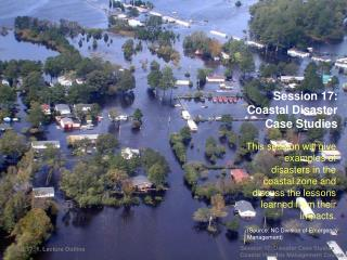 Session 17:  Coastal Disaster  Case Studies