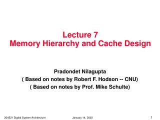 Lecture 7 Memory Hierarchy and Cache Design