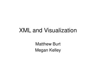 XML and Visualization