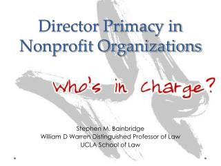 Director Primacy in Nonprofit Organizations