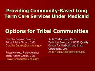 Providing Community-Based Long Term Care Services Under Medicaid  Options for Tribal Communities