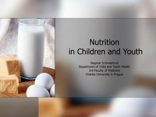 Nutrition  in Children and Youth