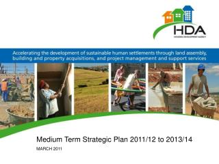 Medium Term Strategic Plan 2011/12 to 2013/14 MARCH 2011