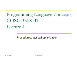 Programming Language Concepts,  COSC-3308-01 Lecture 4