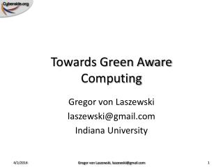 Towards Green Aware Computing