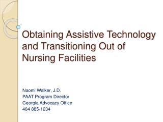 Obtaining Assistive Technology and Transitioning Out of Nursing Facilities