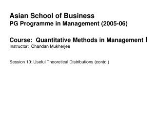 Asian School of Business PG Programme in Management (2005-06)