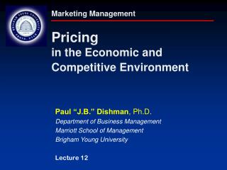 Marketing Management Pricing in the Economic and  Competitive Environment
