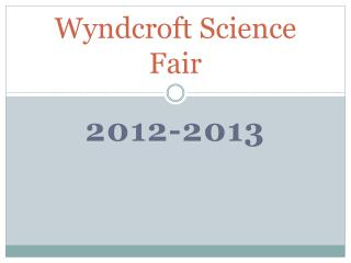 Wyndcroft Science Fair