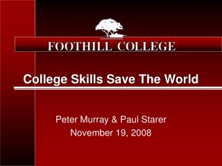 College Skills Save The World