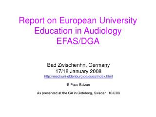 Report on European University Education in Audiology EFAS/DGA