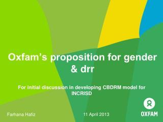 Oxfam's proposition for gender & drr