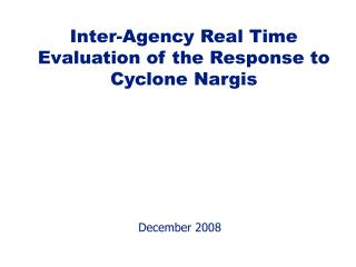 Inter-Agency Real Time Evaluation of the Response to Cyclone Nargis