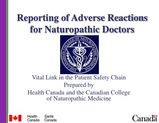 Reporting of Adverse Reactions for Naturopathic Doctors