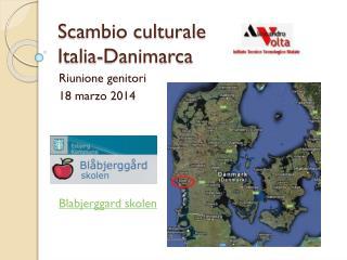Scambio culturale Italia-Danimarca