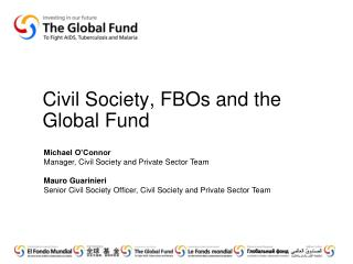 Civil Society, FBOs and the Global Fund