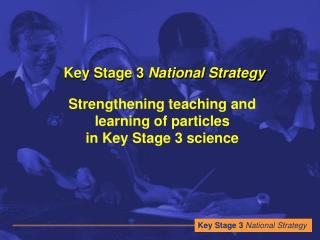 Key Stage 3 National Strategy