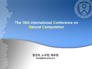 The 10th I nternational C onference on N atural C omputation
