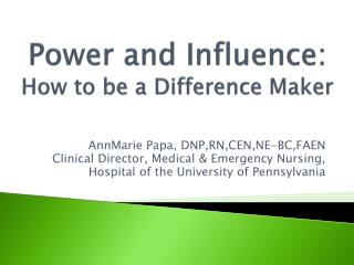 Power and Influence: How to be a Difference Maker