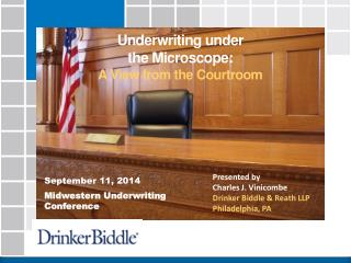 Underwriting under  the Microscope: A View from the Courtroom