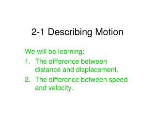2-1 Describing Motion