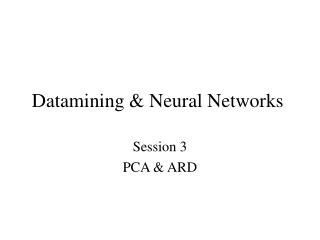 Datamining & Neural Networks