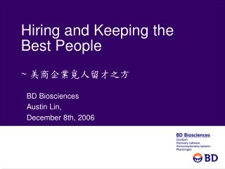 Hiring and Keeping the Best People ~ 美商企業覓人留才之方