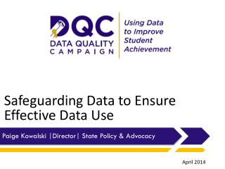 Safeguarding Data to Ensure Effective Data Use