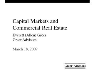 Capital Markets and  Commercial Real Estate