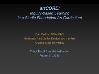 artCORE:  Inquiry-based Learning  in a Studio Foundation Art Curriculum